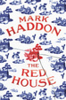 Cover of The Red House. by Mark Haddon