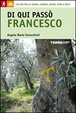 Cover of Di qui passò Francesco
