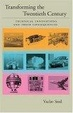 Cover of Transforming the Twentieth Century: Technical Innovations and Their Consequences v. 2