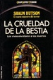 Cover of La crueldad de la bestia