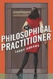 Cover of The Philosophical Practitioner