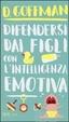 Cover of Difendersi dai figli con l'intelligenza emotiva