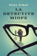 Cover of La detective miope