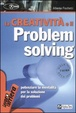 Cover of La creatività e il problem solving