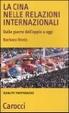 Cover of La Cina nelle relazioni internazionali