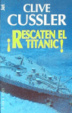 Cover of ¡Rescaten el Titanic!