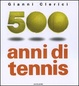Cover of 500 anni di tennis