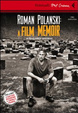 Cover of Roman Polanski: a film memoir. DVD. Con libro