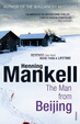 Cover of The Man from Beijing. Henning Mankell