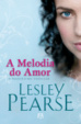 Cover of A Melodia Do Amor