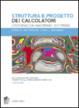 Cover of Struttura e progetto dei calcolatori