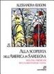 Cover of Alla scoperta dell'America in Sardegna. Vegetali americani nell'alimentazione sarda