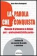 Cover of La parola che conquista