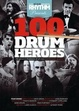 Cover of 100 Drum Heroes