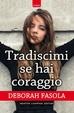 Cover of Tradiscimi se hai coraggio