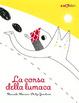 Cover of La corsa della lumaca