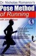 Cover of Dr. Nicholas Romanov's Pose Method of Running