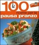 Cover of Lunch box. 100 ricette per la pausa pranzo