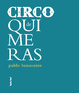 Cover of Circo de quimeras