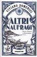 Cover of Altri naufragi