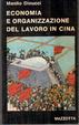 Cover of Economia e Organizzazione del Lavoro in Cina