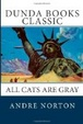 Cover of All Cats Are Gray