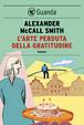 Cover of L'arte perduta della gratitudine