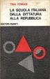 Cover of La scuola italiana dalla dittatura alla repubblica