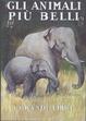Cover of Gli animali più belli