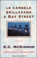 Cover of Le candele brillavano a Bay Street