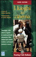 Cover of I luoghi del cinema
