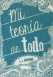 Cover of Mi teoría de todo