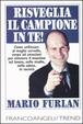Cover of Risveglia il campione in te