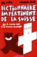 Cover of Dictionnaire impertinent de la Suisse