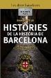 Cover of Històries de la història de Barcelona