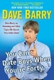 Cover of You Can Date Boys When You're Forty