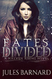 Cover of Fates Divided