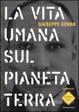 Cover of La vita umana sul pianeta Terra
