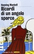 Cover of Ricordi di un angelo sporco