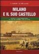 Cover of Milano e il suo castello