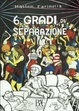 Cover of 6 gradi di separazione