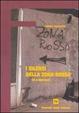Cover of I silenzi della zona rossa