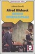 Cover of Alfred Hitchcock Intrigo internazionale
