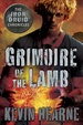 Cover of Grimoire of the Lamb: An Iron Druid Chronicles Novella
