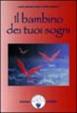 Cover of Il bambino dei tuoi sogni