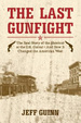 "Cover of ""The"" last gunfight"