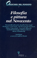 Cover of Filosofia e pittura nel Novecento