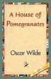 Cover of A House of Pomegranates
