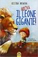 Cover of Arriva il leone gigante!