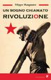 Cover of Un sogno chiamato rivoluzione